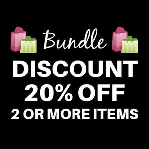 Bundle Discount 20% off 2 or More Items